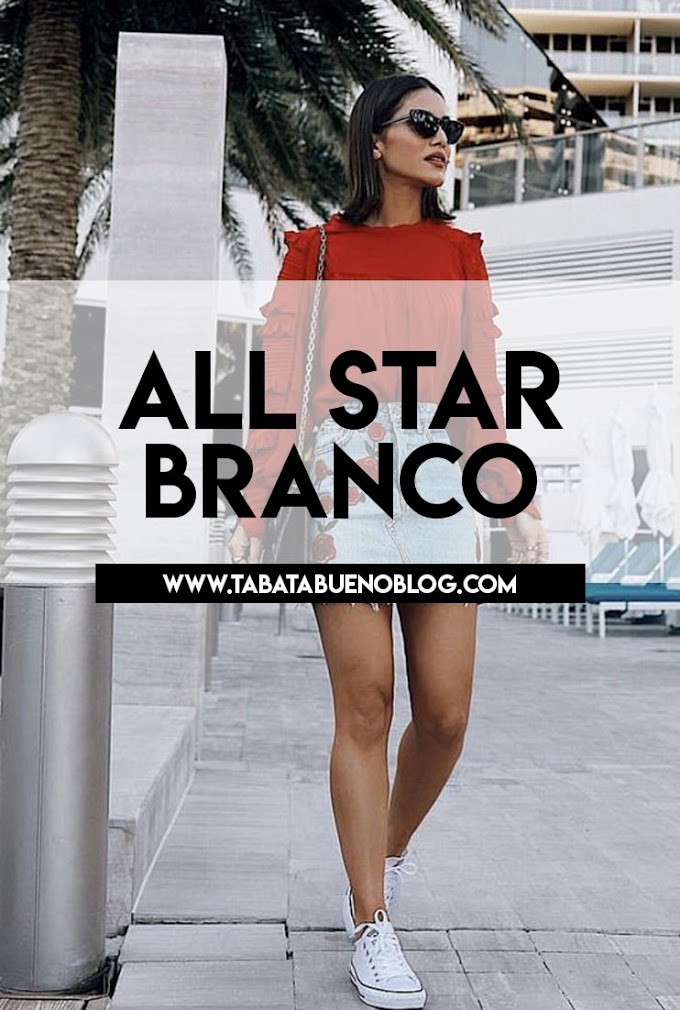 Looks com All Star branco