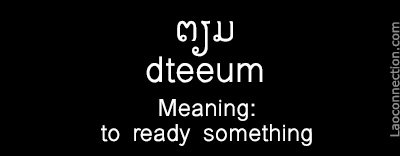 Lao Word of the Day:  To Ready Something - written in Lao and English
