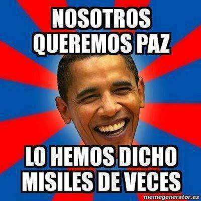 Nosotros queremos paz, lo hemos dicho misiles de veces
