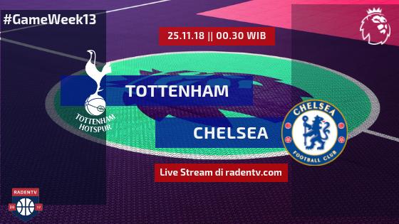 Streaming Tottenham Hotspur vs Chelsea