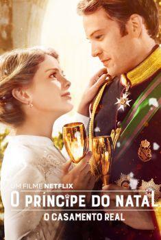 O Príncipe do Natal: O Casamento Real Torrent – WEB-DL 720p/1080p Dual Áudio