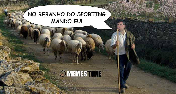 Memes Time Bruno de Carvalho sobre a saída de Jogadores de Alvalade – No Rebanho do Sporting mando EU