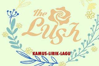lirik lagu the lush