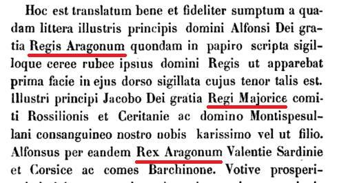 Los reys cataláns eren uns faches, mira que titulás reys de ARAGÓ y datres com reys de MALLORCA...  Regis Aragonum  * Bofarull y de Sartorio; Proceso contra el Rey de Mallorca Jaime III, 1866