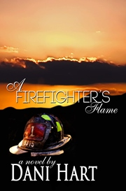 A Firefighter's Flame (Dani Hart)