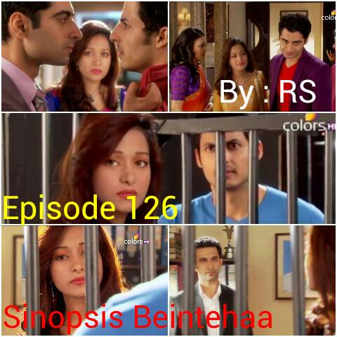 Sinopsis Beintehaa Episode 126