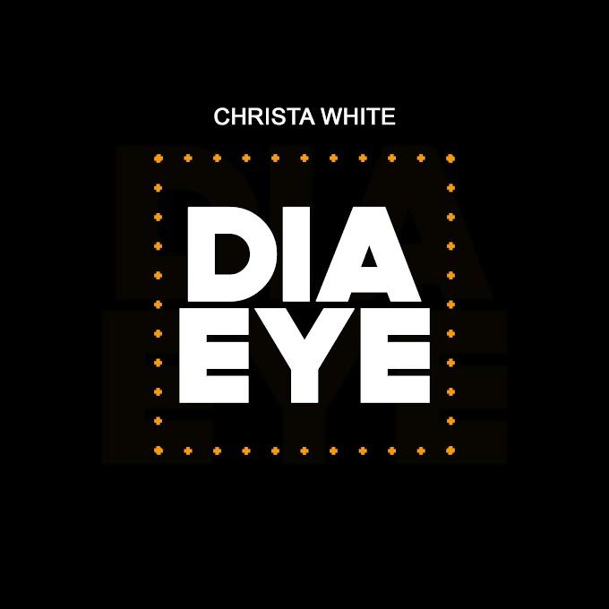 Music: Christa White – DiaEye