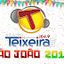 SÃO JOÃO 2018 DE TEIXEIRA: Teixeira FM fará a cobertura completa