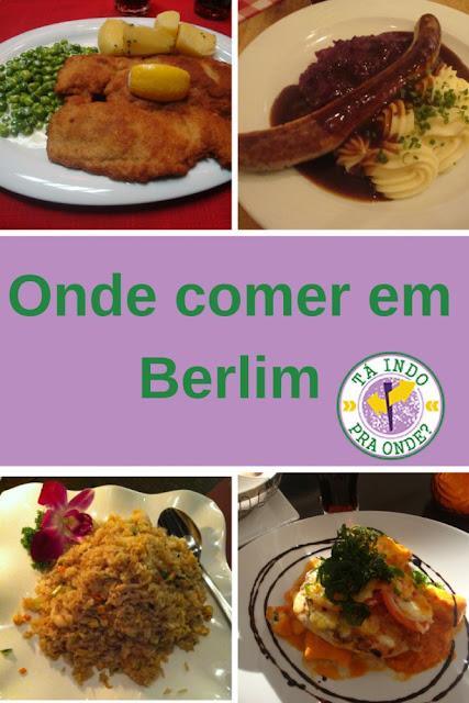 Onde comer em Berlim? Opções entre 10 e 20 euros