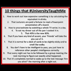 Quotes About University Life: 10 things that \ university taught me