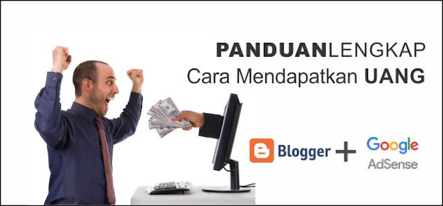 Panduan Lengkap Cara Mendapatkan Uang dari Blog Menggunakan Google Adsense