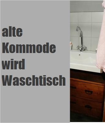 Alte Waschtische alte kommode als waschtisch die schönsten einrichtungsideen