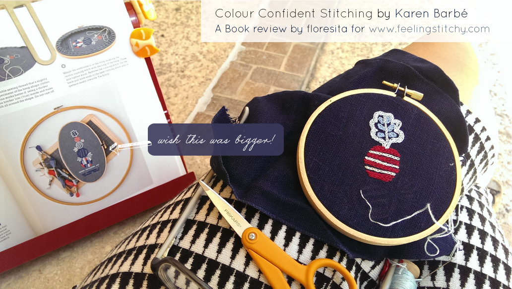 Colour Confident Stitching a book review by floresita for Feeling Stitchy