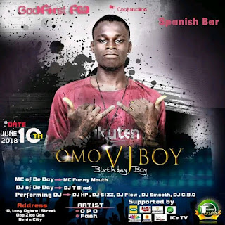 Omo vj boy birthday loaded june 8th and his celebrating it on sunday 10th of june 2018