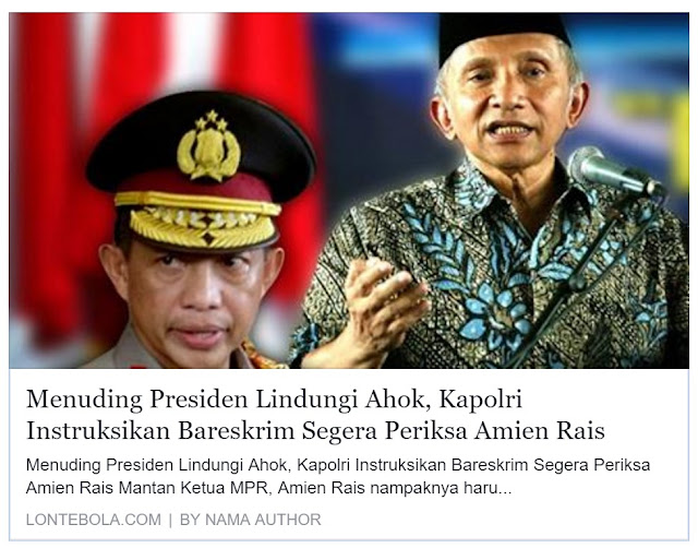 Kapolri Perintahkan Bareskrim Periksa Amien Rais Karena Tuding Presiden Lindungi Ahok