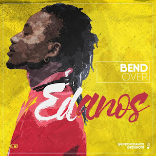 Edanos – Bend Over