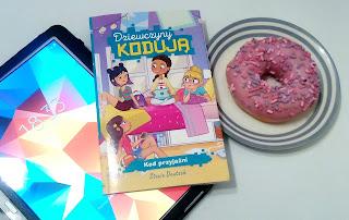 https://mamadoszescianu.blogspot.com/2018/03/dziewczyny-koduja-kod-przyjazni-stacia.html