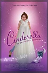 Watch Cinderella: The Enchanted Beginning Online Free 2018 Putlocker