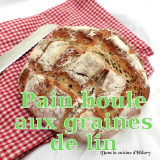 http://danslacuisinedhilary.blogspot.fr/2015/11/pain-boule-aux-graines-de-lin.html