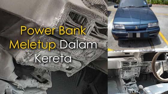 Jangan Tinggalkan Power Bank Dalam Kereta Ketika Cuaca Panas
