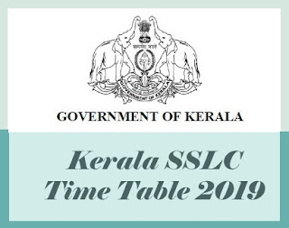 Kerala 10th Time table 2019, SSLC Time table 2019, Kerala SSLC Exam Time table 2019