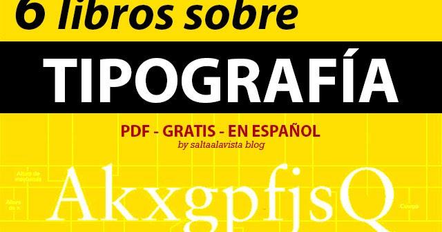 Pack De 6 Libros Sobre Tipografía Gratis Y En Español
