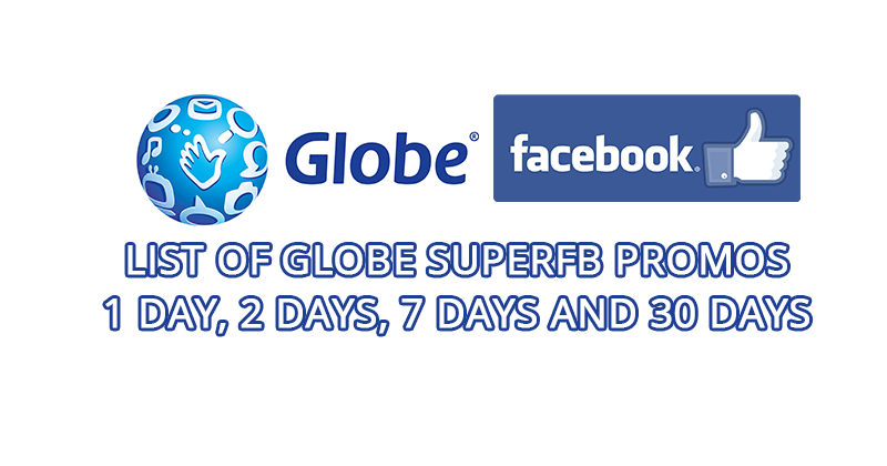 List of Globe SuperFB Promos, 1 Day, 2 Days, 1 Week and 1
