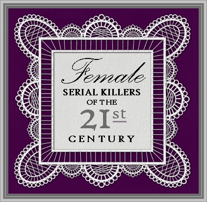 http://unknownmisandry.blogspot.com/2012/11/female-serial-killers-of-21st-century.html