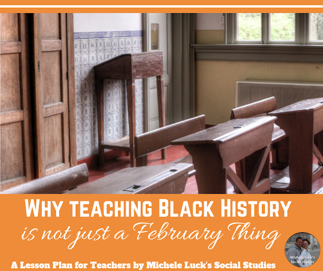 Why Teaching Black History is not just a February Thing