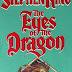 [Reseña y Curiosidades] Los ojos del Drágon, de Stephen King