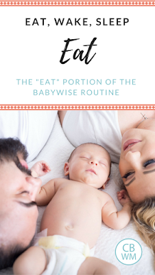 Everything you need to know about feeding a baby on the Babywise schedule   Babywise   Feeding babies   #babywise