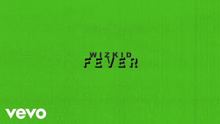 Music: Wizkid - Fever (prod. by Blaq Jarzee)