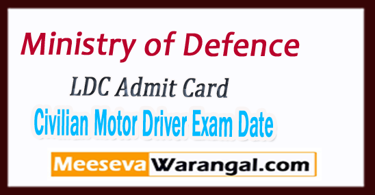 Ministry of Defence LDC Admit Card 2017 MOD Civilian Motor Driver Exam Date
