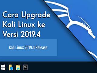 Cara Upgrade Kali Linux ke Versi 2019.4