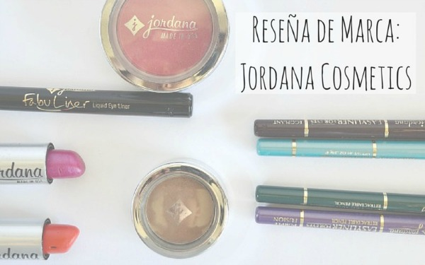 jordana cosmetics resena recomendaciones maquillaje economico low cost