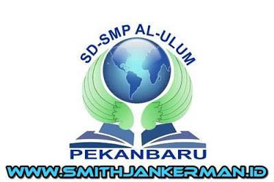 Lowongan SD-SMP AL Ulum Islamic School Pekanbaru Maret 2018
