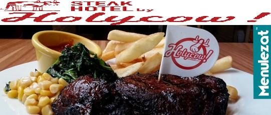 Daftar Harga Menu Favorit Holycow Steak Terbaru