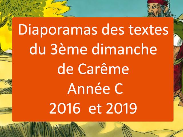 Diaporamas des lectures du troisième dimanche de Carême année C - 2019