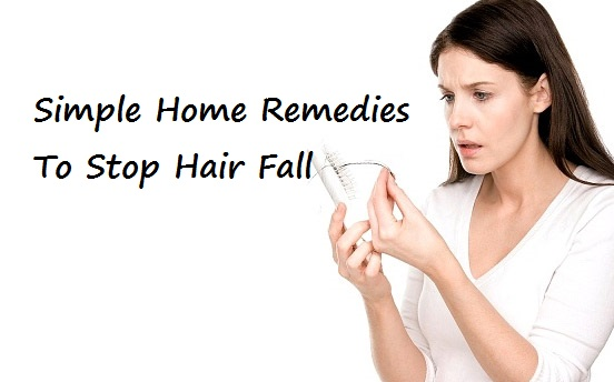 Simple Home Remedies To Stop Hair Fall