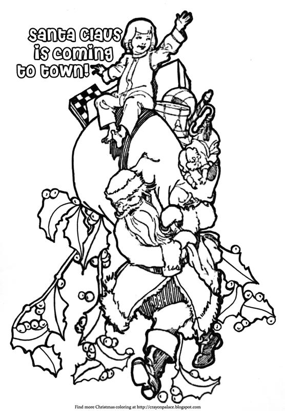 santa claus is coming to town coloring pages santa claus is coming to town coloring page crayon palace