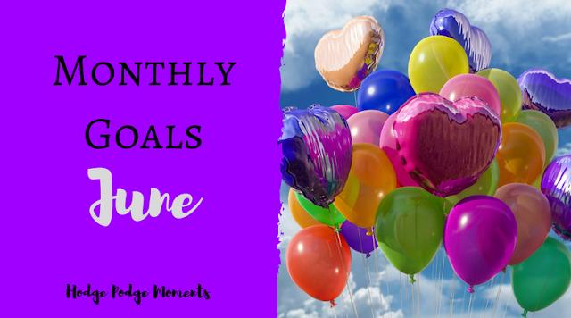 Monthly Goals: June
