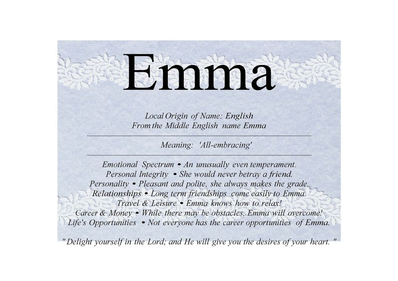 Emma Name Means Whole Local Origin Of English From The Middle Variant Irma Emmy Emmie It Was Introduced To England By