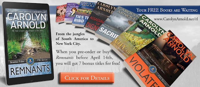 From the jungles of South America to New York City. When you pre-order or buy Remnants before April 14th, you will get 7 bonus titles for free! Five full-length novels - Violated (Brandon Fisher FBI series, #5), Sacrifice (Detective Madison Knight series, #3), Ties That Bind (Detective Madison Knight series, #1), City of Gold (Matthew Connor Adventure series, #1), Assassination of a Dignitary (A mafia thriller), Money is Murder (McKinley Mysteries novella), Pearls of Deception (suspense short story)