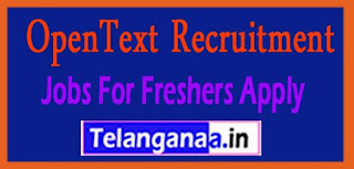 OpenText Recruitment 2017 Jobs For Freshers Apply