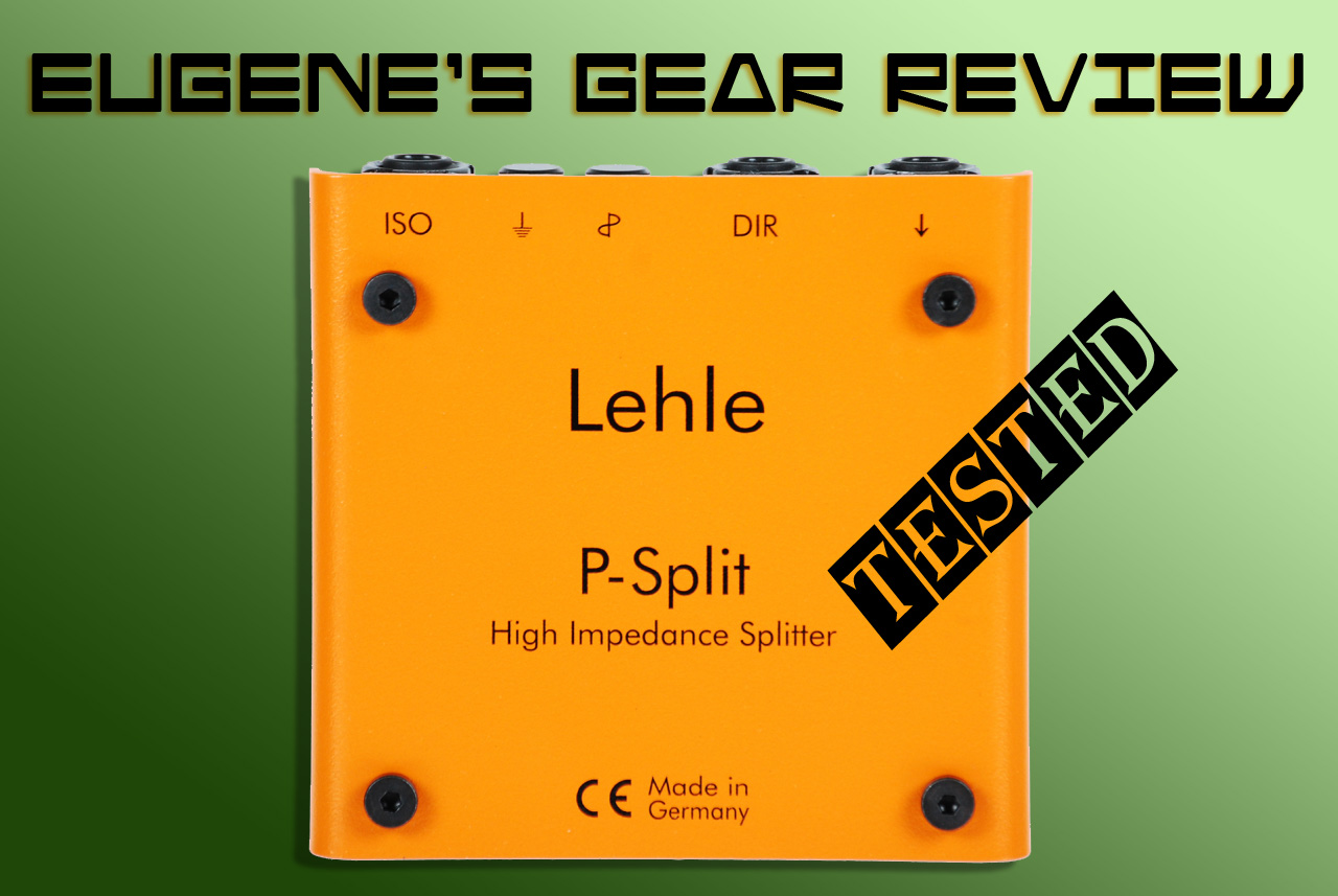 eugene getman 39 s audio production diaries gear review lehle p split ii. Black Bedroom Furniture Sets. Home Design Ideas