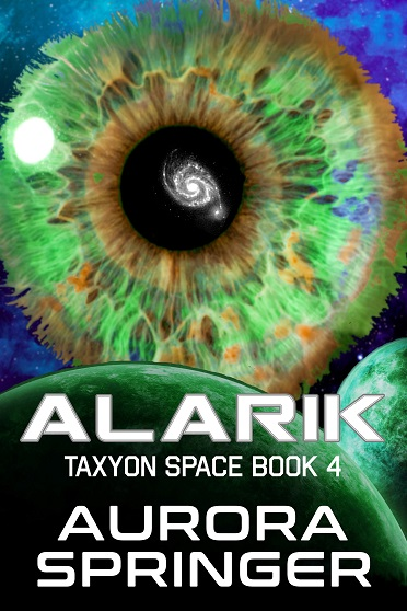 New - ALARIK, Taxyon Space, Book 4