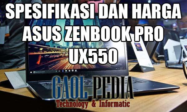 spesifikasi dan harga asus zenbook pro ux550