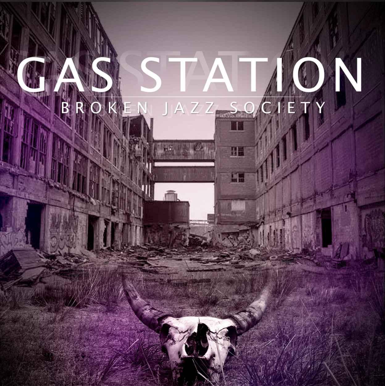 """Resultado de imagem para Broken Jazz Society – """"Gas Station"""""""