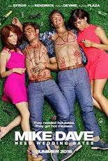 mike and dave need wedding dates (2016) คู่เดทวิวาห์วายป่วง