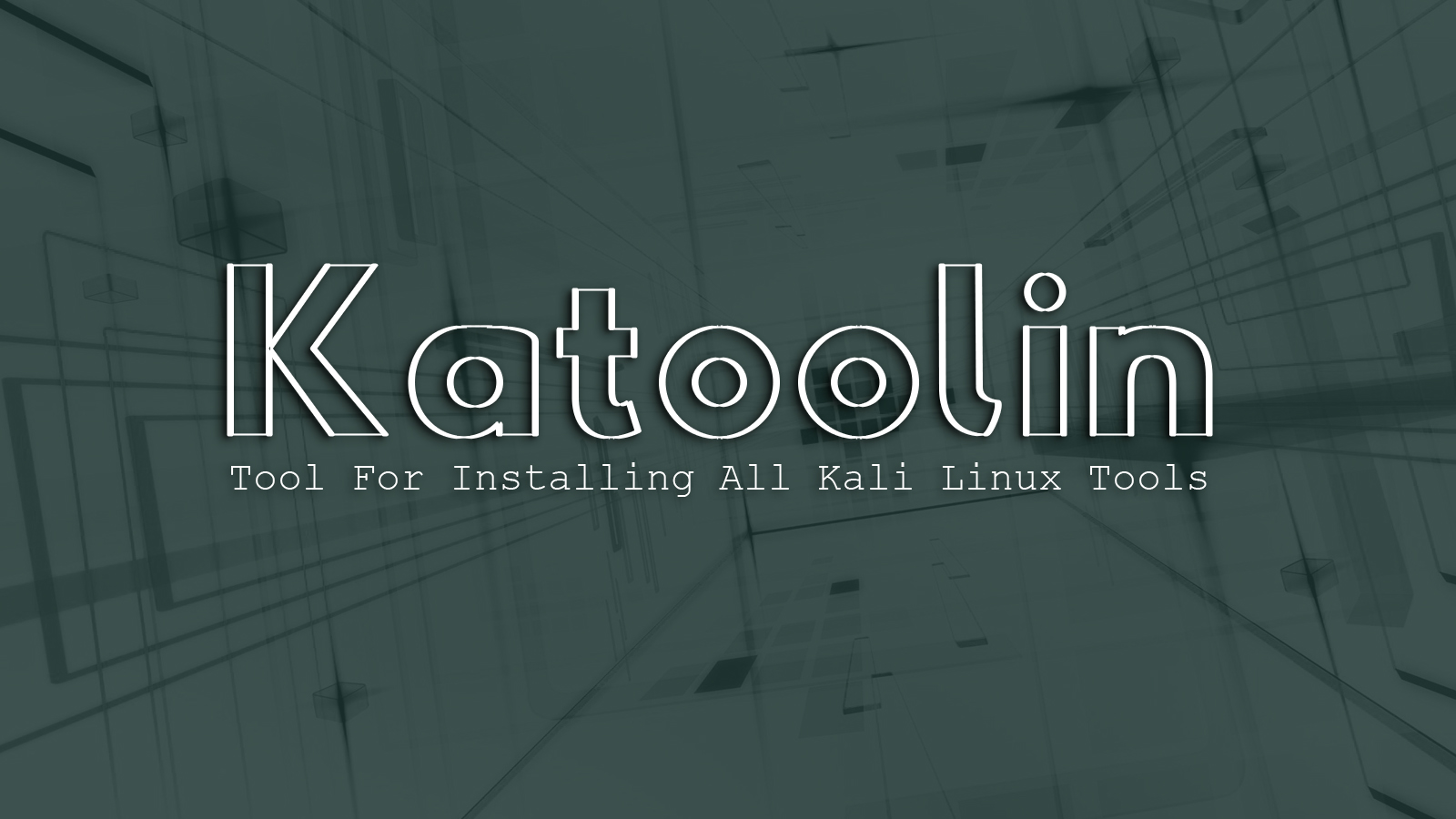 Katoolin - Tool For Installing All Kali Linux Tools